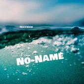 No-Name Freestyle de Mayhem