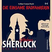 Die Originale: Die einsame Radfahrerin von Sherlock Holmes