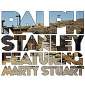 Ralph Stanley (feat. Marty Stuart) by Various Artists