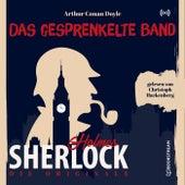 Die Originale: Das gesprenkelte Band von Sherlock Holmes