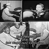 Dicky Wells and Earl Hines Jazz Collection by Various Artists