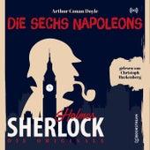 Die Originale: Die sechs Napoleons von Sherlock Holmes