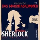 Die Originale: Das Marineabkommen von Sherlock Holmes