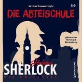 Die Originale: Die Abteischule von Sherlock Holmes