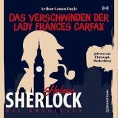 Die Originale: Das Verschwinden der Lady Frances Carfax (Ein Sherlock Holmes Abenteuer) von Sherlock Holmes