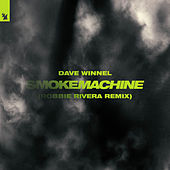Smoke Machine (Robbie Rivera Remix) by Dave Winnel