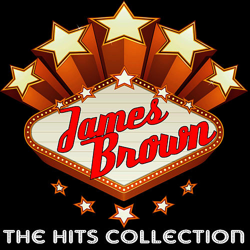 The Hits Collection by James Brown