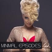 Minimal Episodes de Various Artists