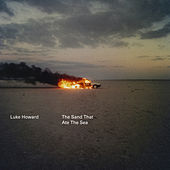 The Sand That Ate The Sea de Luke Howard