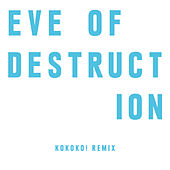 Eve Of Destruction (KOKOKO! Remix) van The Chemical Brothers