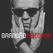 Brandão Psicopop von Arnaldo Brandão