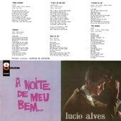 A Noite Do Meu Bem... by Lucio Alves