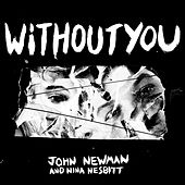 Without You by John Newman