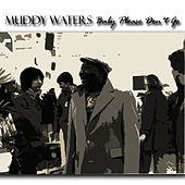 Baby Please Don't Go de Muddy Waters