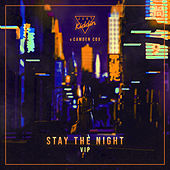 Stay The Night (VIP) by Just Kiddin