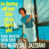 Am Sonntag will mein Süßer mit mir segeln geh'n - Das Beste by Gerhard Vohwinkel & His Gentlemen