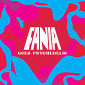 Fania Goes Psychedelic by Various Artists