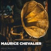 Mexican Hits de Maurice Chevalier