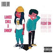 Float On by Lando Chill