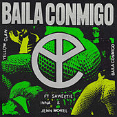 Baila Conmigo de Yellow Claw