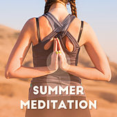 Summer Meditation: Relaxing Vibes, Ambient Chill, Pure Mind, Meditation Music Zone de Relaxing Music Therapy