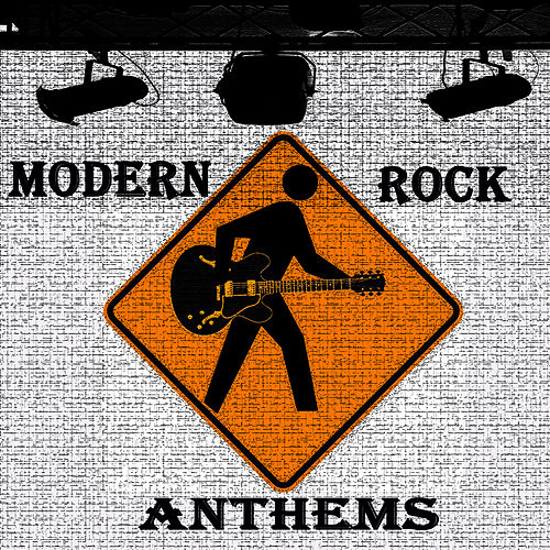 Modern Rock Anthems by Studio All Stars