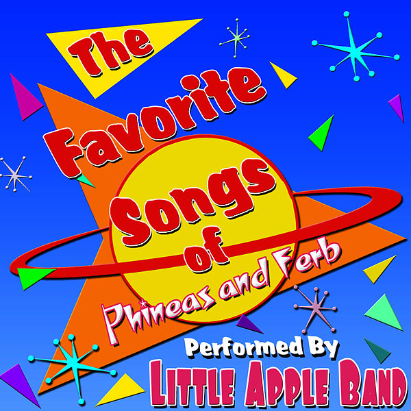 Phineas And Ferb's Summer Songs (EP) By Little Apple Band
