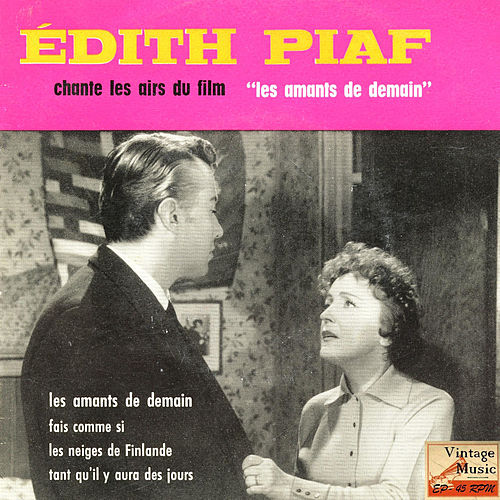 Vintage French Song Nº 53 - EPs Collectors 'Les Amants De Demain' by Edith Piaf