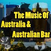 Music Of Australia & Australian Bar by Outback