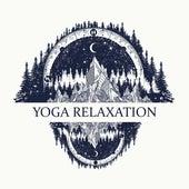 Yoga Relaxation 2019: Meditation Music for Inner Balance, Inner Focus, Zen, Meditation Awareness, Ambient Music de Reiki