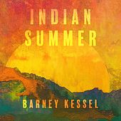 Indian Summer by Barney Kessel