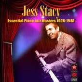 Essential Piano Jazz Masters 1938-1940 by Jess Stacy