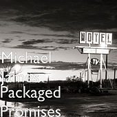 Packaged Promises by Michael James