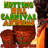 Notting Hill Carnival Anthems by Caribbean Vibe