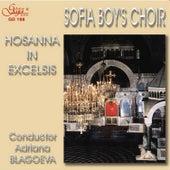 Hosanna In Excelsis by Sofia Boys' Choir
