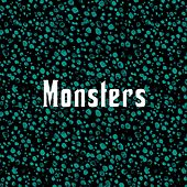 Monsters by Drego