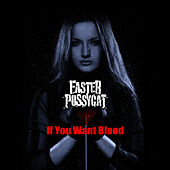 If You Want Blood von Faster Pussycat