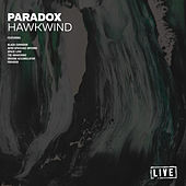 Paradox (Live) by Hawkwind