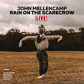 Rain On The Scarecrow (Live) di John Mellencamp