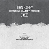 Requiem For Mississippi John Hurt (Live) von John Fahey