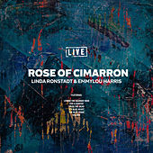Rose of Cimarron (Live) by Linda Ronstadt