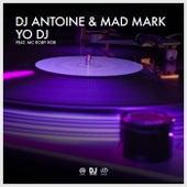 Yo DJ von DJ Antoine