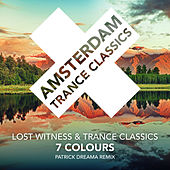 7 Colours (Patrick Dreama Remix) de Lost Witness