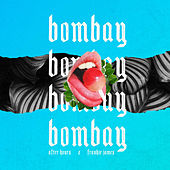 Bombay by After Hours