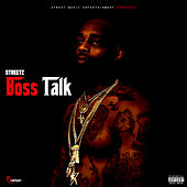 Boss Talk by Streetz