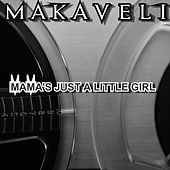 Mama's Just a Little Girl by Makaveli
