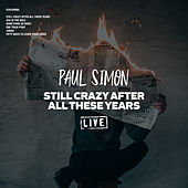 Still Crazy After All These Years (Live) di Paul Simon