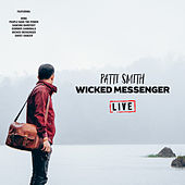 Wicked Messenger (Live) de Patti Smith