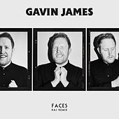 Faces (KAJ Remix) de Gavin James