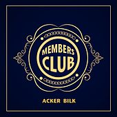 Members Club by Acker Bilk